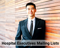 Hospital Executives Mailing Lists